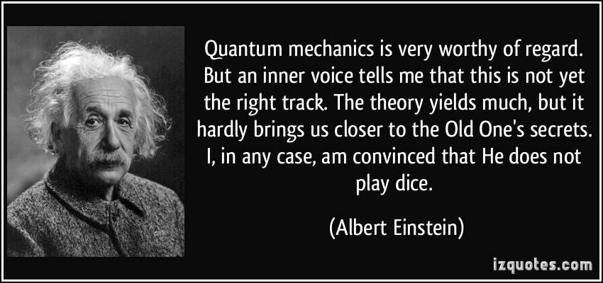albert-eisntein-quantum-mechanics-is-very-worthy-of-regard